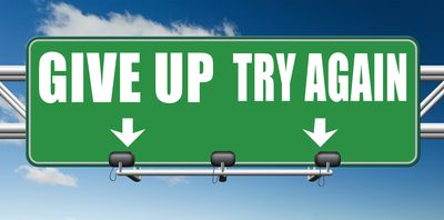Give up try again