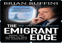 The Emigrant Edge: How to make it big in America - Book Review